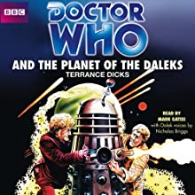 Doctor Who and the Planet of the Daleks (Classic Novel) Audiobook by Terrance Dicks Narrated by Mark Gatiss