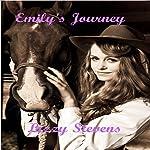 Emily's Journey | Lizzy Stevens