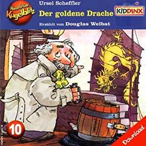 Der goldene Drache (Kommissar Kugelblitz 10) Hörbuch