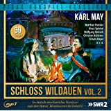 """Karl May: Schloss Wildauen, Vol. 2 (Folge 71 bis 139) - Abenteuerserie nach dem Roman """"Winnetou und der Detektiv"""" (Pidax Hörspiel-Klassiker)"""