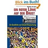 Ein roter Löwe auf der Brust - Die Geschichte von Eintracht Braunschweig