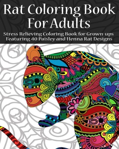rat-coloring-book-for-adults-stress-relieving-coloring-book-for-grown-ups-featuring-40-paisley-and-h