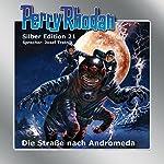 Straße nach Andromeda (Perry Rhodan Silber Edition 21) | K.H. Scheer,Clark Darlton,Kurt Brand