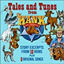 Tales and Tunes from Hank the Cowdog Audiobook by John R. Erickson Narrated by John R. Erickson