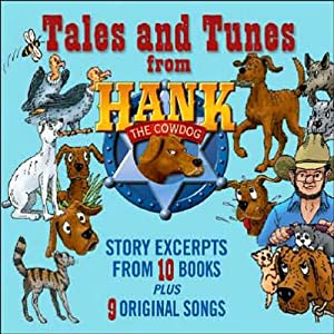 Tales and Tunes from Hank the Cowdog Audiobook
