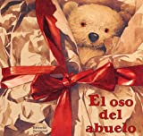 El Oso Del Abuelo / Brown Paper Teddy Bear (Spanish Edition) (8426134386) by Reed, Neil