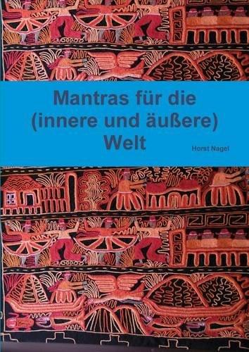 Buchcover: Mantras für die (innere und äußere) Welt