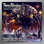 Kampf um die SOL - Teil 1 (Perry Rhodan Silber Edition 83) | Kurt Mahr, H. G. Ewers, Clark Darlton