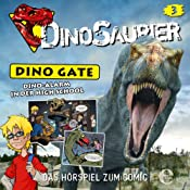 Dino-Alarm in der High School (Dino Gate 3) | Christian Hector