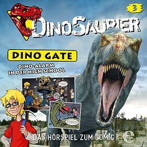 Dino-Alarm in der High School (Dino Gate 3) Hörspiel