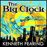 The Big Clock | Kenneth Fearing