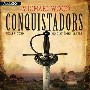 Conquistadors Audiobook