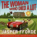 The Woman Who Died a lot Audiobook by Jasper Fforde Narrated by Gabrielle Kruger