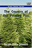 The Country of the Pointed Firs