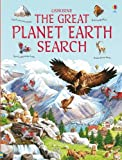 img - for Great Planet Earth Search (Usborne Great Searches) by Emma Helbrough (2010) Hardcover book / textbook / text book