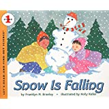 Snow Is Falling (Let's-Read-and-Find-Out Science, Stage 1)