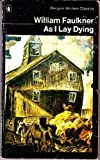 William Faulkner As I Lay Dying (Modern Classics)
