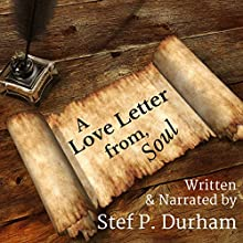 A Love Letter from Soul Audiobook by Stef Durham Narrated by Stef P. Durham