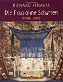 img - for Die Frau ohne Schatten in Full Score (Dover Music Scores) book / textbook / text book