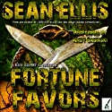 Fortune Favors: A Nick Kismet Adventure, Book 3 (       UNABRIDGED) by Sean Ellis Narrated by Andy Babinski