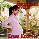 Promises Kept (       UNABRIDGED) by Erosa Knowles Narrated by Barbi McGuire