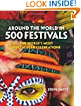 Around the World in 500 Festivals: Th...
