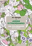 Art-th�rapie : jardins extraordinaire...