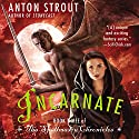 Incarnate Audiobook by Anton Strout Narrated by Linda Borg