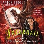 Incarnate | Anton Strout