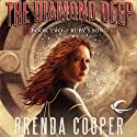 The Diamond Deep: Book Two of Ruby's Song (       UNABRIDGED) by Brenda Cooper Narrated by Kate Reinders