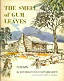img - for THE SMELL OF GUM LEAVES A Book of Poems book / textbook / text book