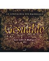 Carlo Gesualdo da Venosa: Sesto Libro di Madrigali (1611)