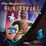 The Gingerbread Man by Residents (2016-08-03)