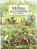 img - for El Mundo de Las Hadas (Spanish Edition) book / textbook / text book