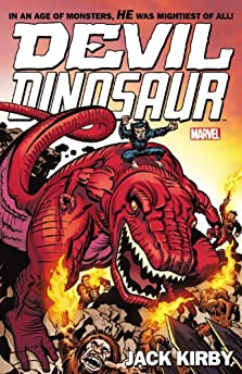 Devil Dinosaur: Complete Collection