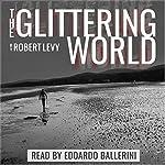 The Glittering World | Robert Levy