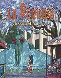 La Perdida (0375714715) by Abel, Jessica