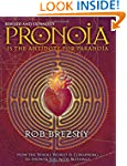 Pronoia Is the Antidote for Paranoia,...