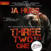 Three, Two, One (321): A Dark Suspense | JA Huss