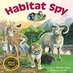 Habitat Spy   Cynthia Kieber-King