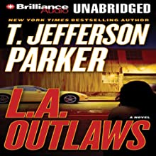 L.A. Outlaws: A Charlie Hood Novel #1 Audiobook by T. Jefferson Parker Narrated by David Colacci, Susan Ericksen