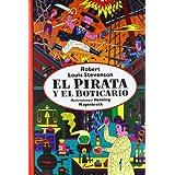 El pirata y el boticario (Clasicos Ilustrados)