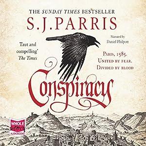 Conspiracy: Giordano Bruno, Book 5 Hörbuch von S. J. Parris Gesprochen von: Daniel Philpott