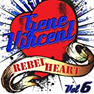 Rebel Heart Vol. 6
