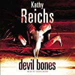 Devil Bones: Temperance Brennan, Book 11 (       ABRIDGED) by Kathy Reichs Narrated by Linda Emond