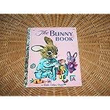 The Bunny Book (A Little Golden Book)