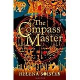 The Compass Master ~ Helena Soister