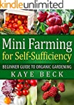 Mini Farming for Self-Sufficiency: Be...