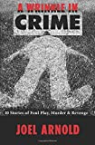 img - for A Wrinkle in Crime: 10 Stories of Foul Play, Murder & Revenge book / textbook / text book