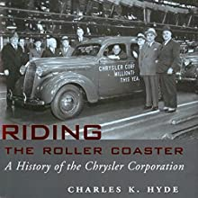 Riding the Roller Coaster: A History of the Chrysler Corporation: Great Lakes Books Series (       UNABRIDGED) by Charles K. Hyde Narrated by Dave K. Lawson